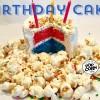 BIRTHDAY CAKE POPCORN!