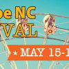Got to be NC Festival May 15,16,17