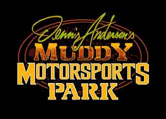 Dennis Anderson Muddy Motorsports