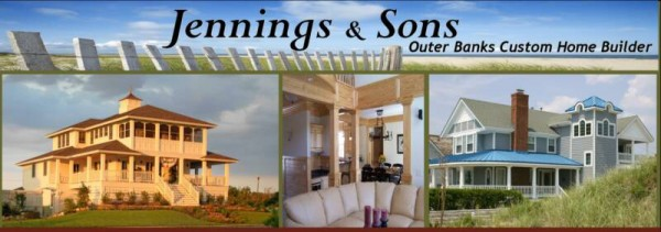 KITTY HAWK HOME BUILDER JENNINGS & SONS HOMES Superior construction, expert craftsmanship and the special custom touches make every Jennings & Sons home unique!