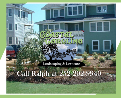 Coastal Carolina Landscaping and Lawncare, Inc. offers professional landscaping services to the property owners of the Outer Banks. Call Ralph at 252-202-9940